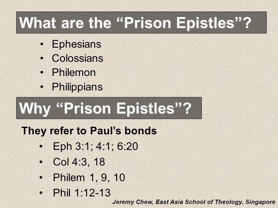 Why Prison Epistles.