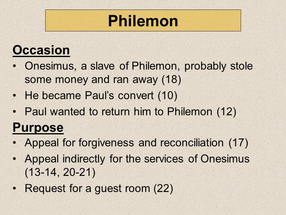 Paul refers to himself three times as author (vv. 1, 9, 19) Authorship Recipient Philemon, a wealthy Christian slave owner in Colosse, is the primary