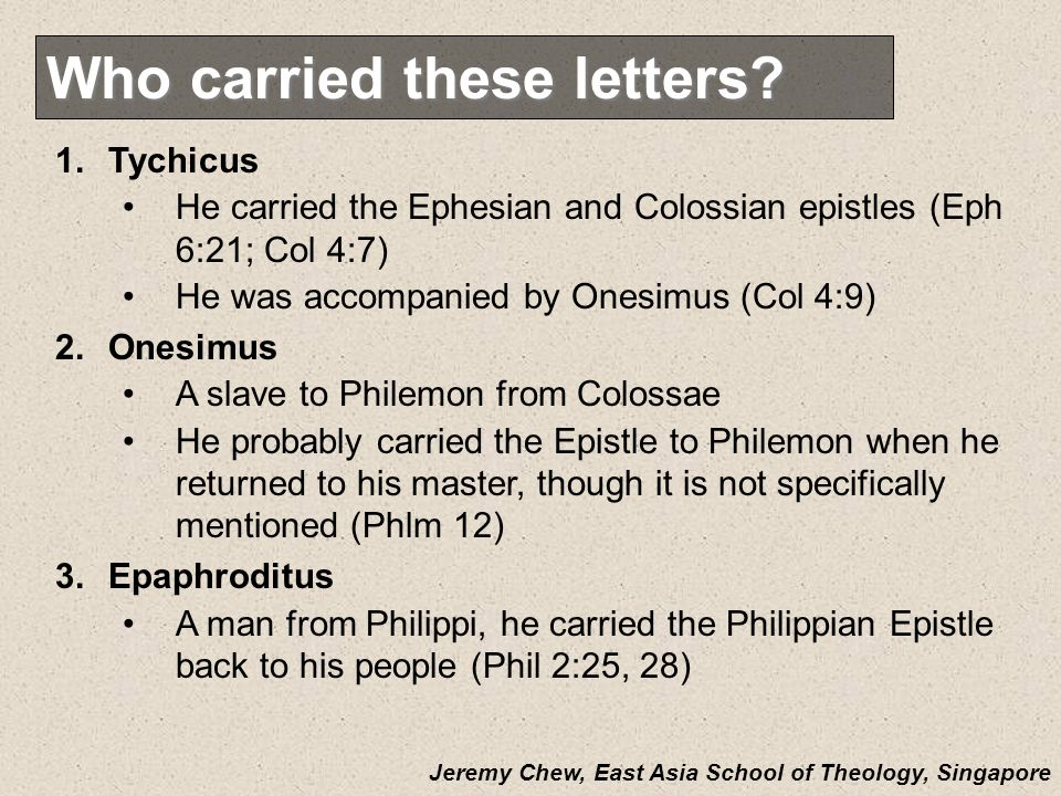 Who carried these letters.