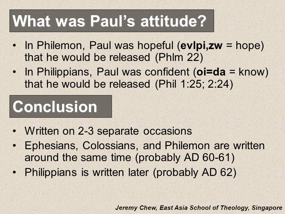What was Pauls attitude.