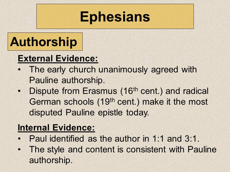 Ephesians Paul identified as the author in 1:1 and 3:1.
