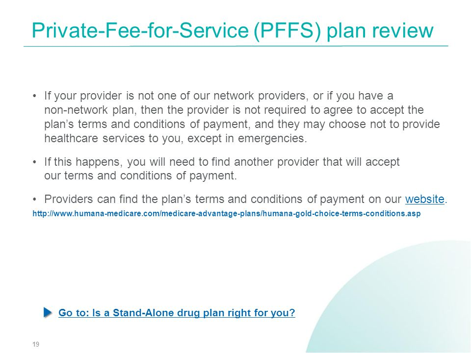 If your provider is not one of our network providers, or if you have a non-network plan, then the provider is not required to agree to accept the plan