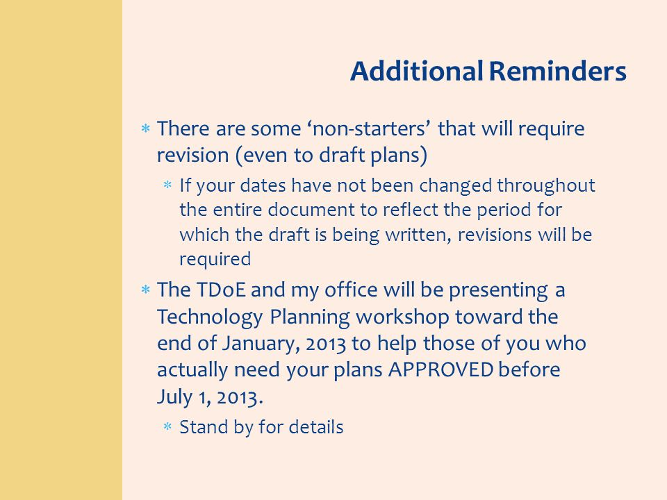 There are some non-starters that will require revision (even to draft plans) If your dates have not been changed throughout the entire document to ref