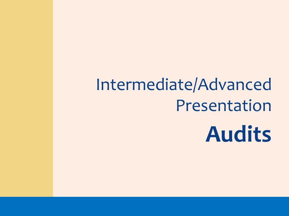 Intermediate/Advanced Presentation Audits