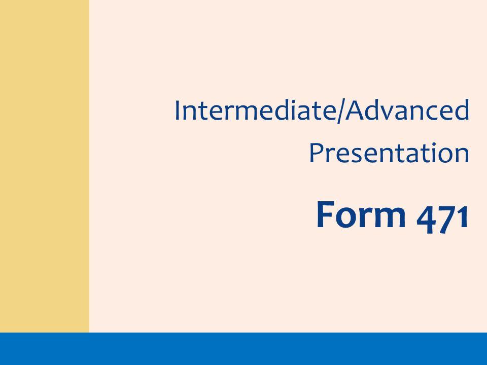 Intermediate/Advanced Presentation Form 471