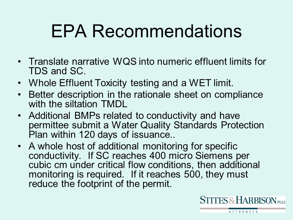 EPA Recommendations Translate narrative WQS into numeric effluent limits for TDS and SC.
