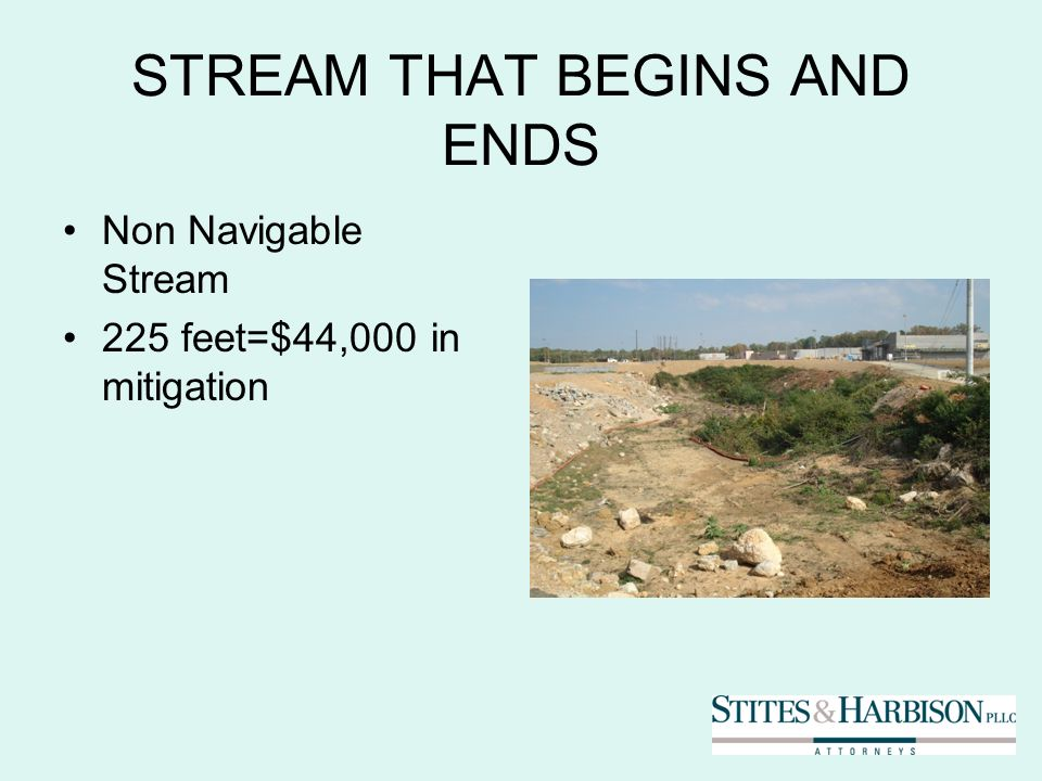 STREAM THAT BEGINS AND ENDS Non Navigable Stream 225 feet=$44,000 in mitigation