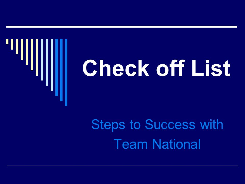 Check off List Steps to Success with Team National