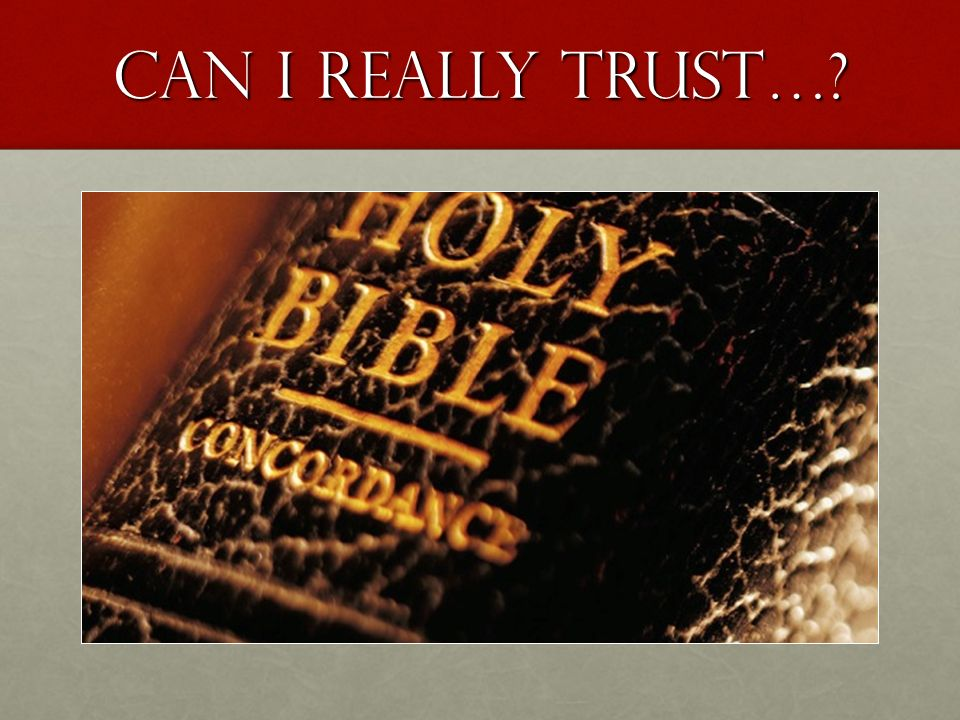 Can I really trust…