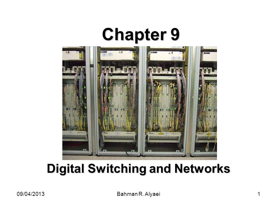 09/04/2013Bahman R. Alyaei62 Continue… Diagram of different network topologies