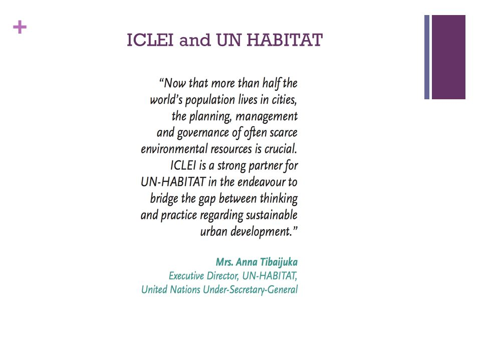 + ICLEI and UN HABITAT