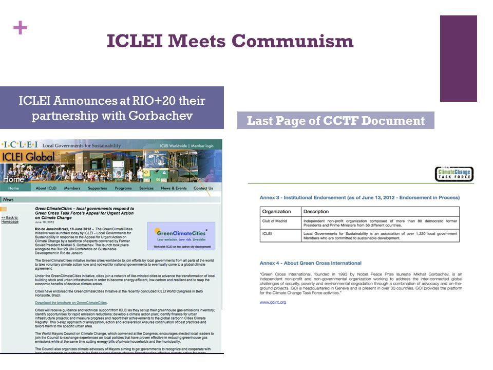 + ICLEI Meets Communism ICLEI Announces at RIO+20 their partnership with Gorbachev Last Page of CCTF Document