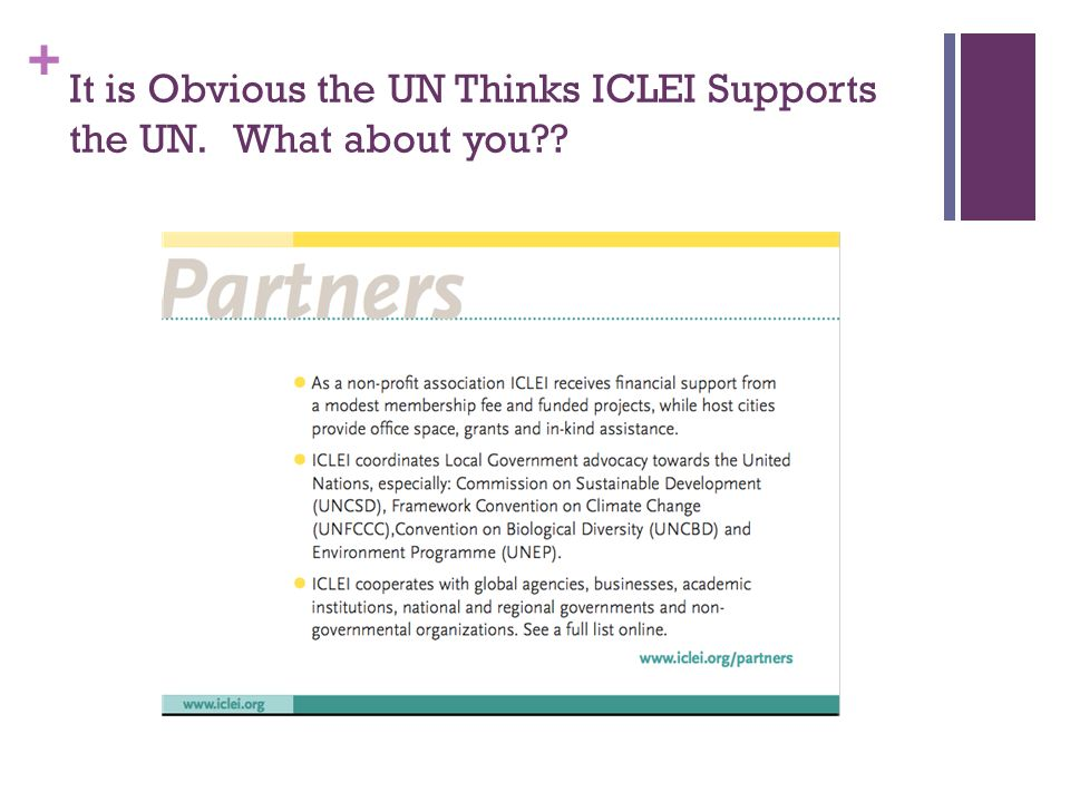 + It is Obvious the UN Thinks ICLEI Supports the UN. What about you??