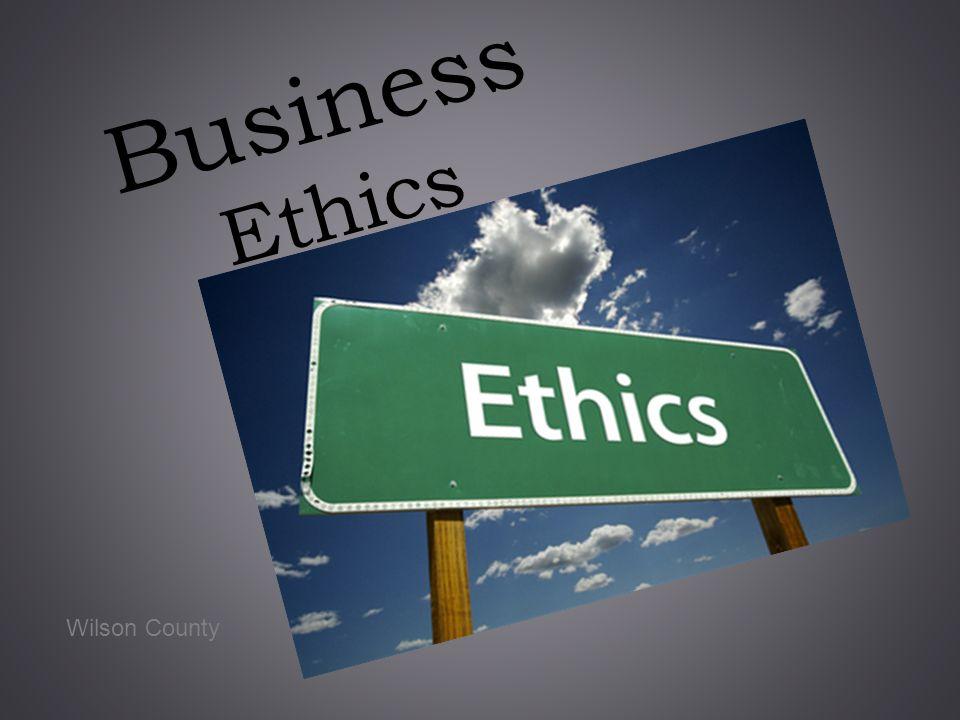 Business Ethics Wilson County