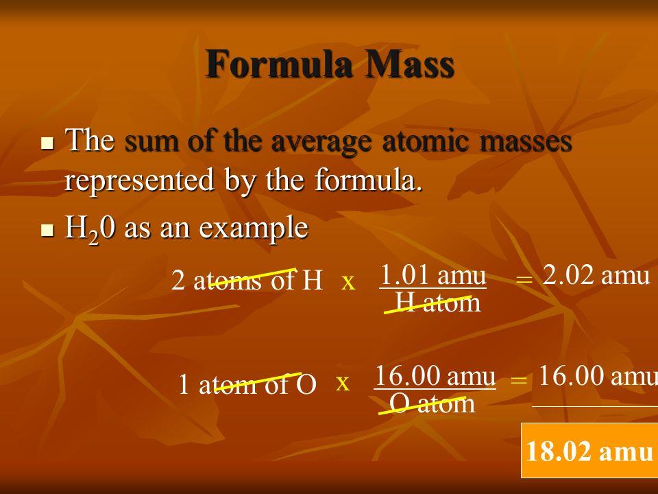 Three Concepts Formula Mass Formula Mass Molar Mass Molar Mass Percentage Composition Percentage Composition