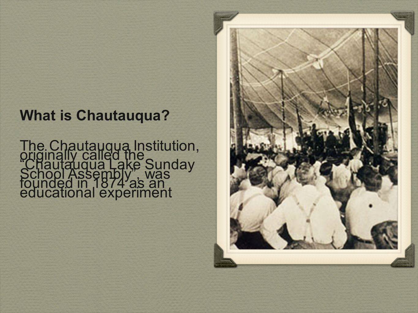 What is Chautauqua.
