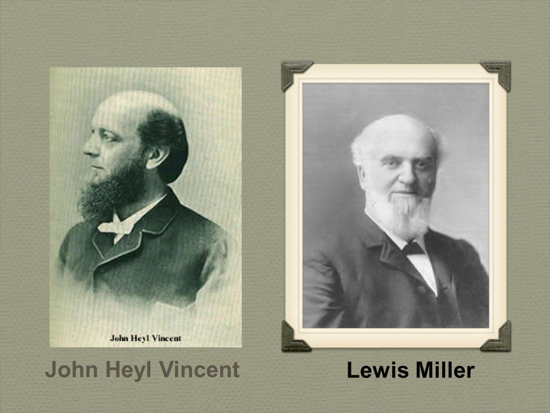 Lewis Miller John Heyl Vincent