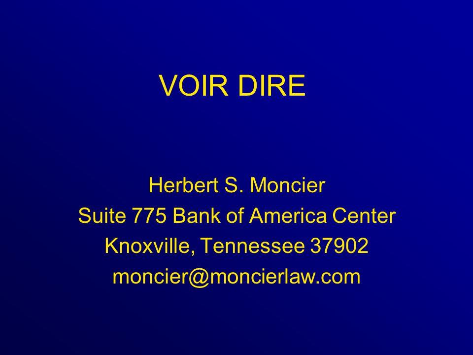 VOIR DIRE Herbert S.