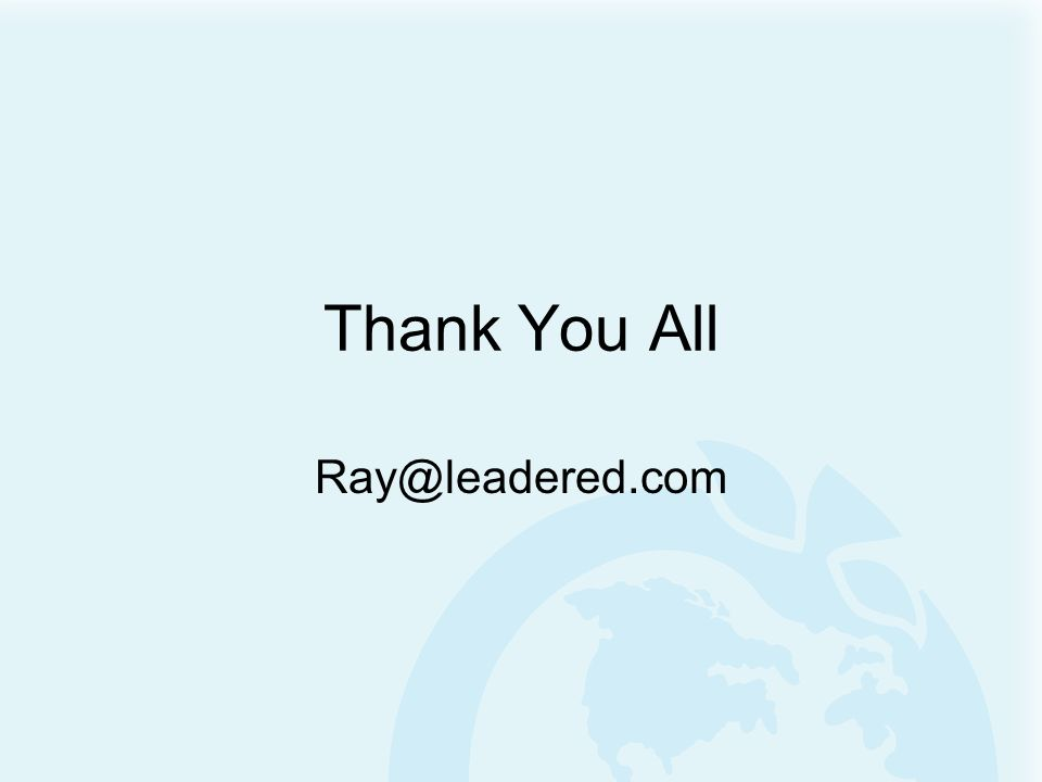 Thank You All Ray@leadered.com