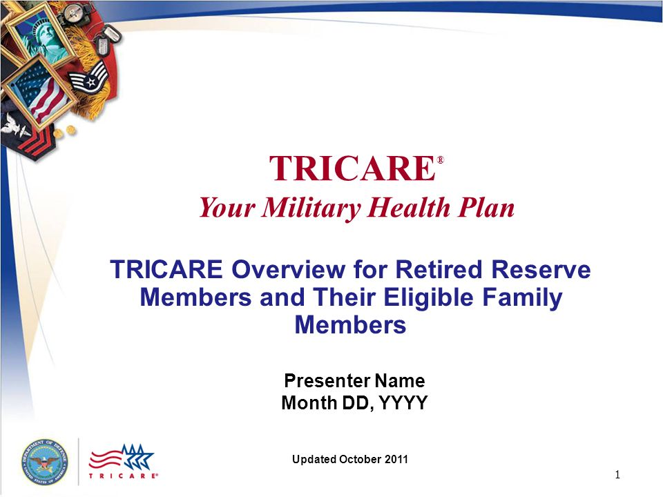 2 2 Todays Agenda TRICARE Overview Medical Coverage Other Important Information For Information and Assistance Photo courtesy of the National Guard