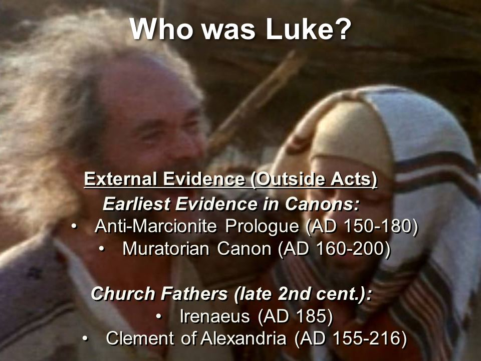 Who was Luke.