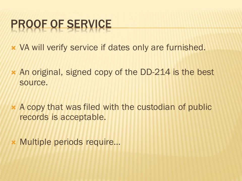 VA will verify service if dates only are furnished.
