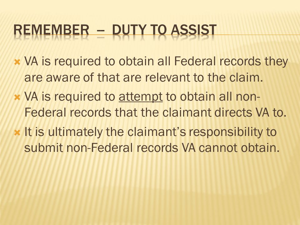 VA is required to obtain all Federal records they are aware of that are relevant to the claim.