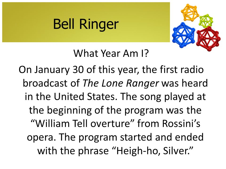 Bell Ringer What Year Am I.