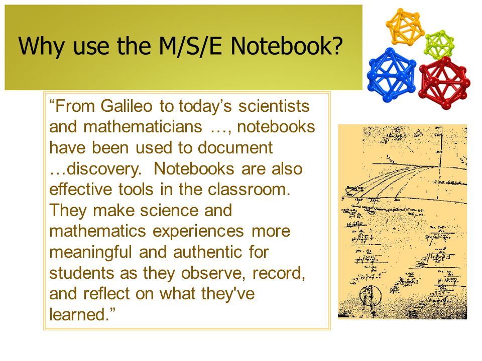 Why use the M/S/E Notebook.