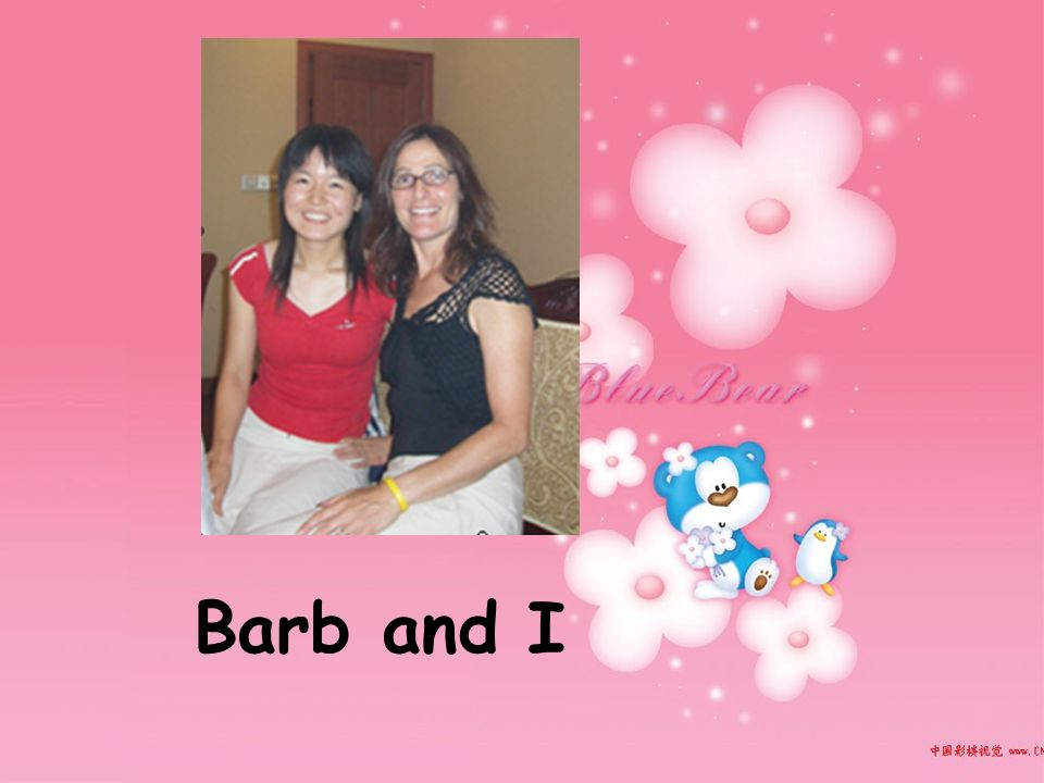 Barb and I