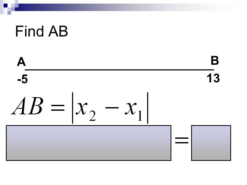 Find AB -5 13 A B