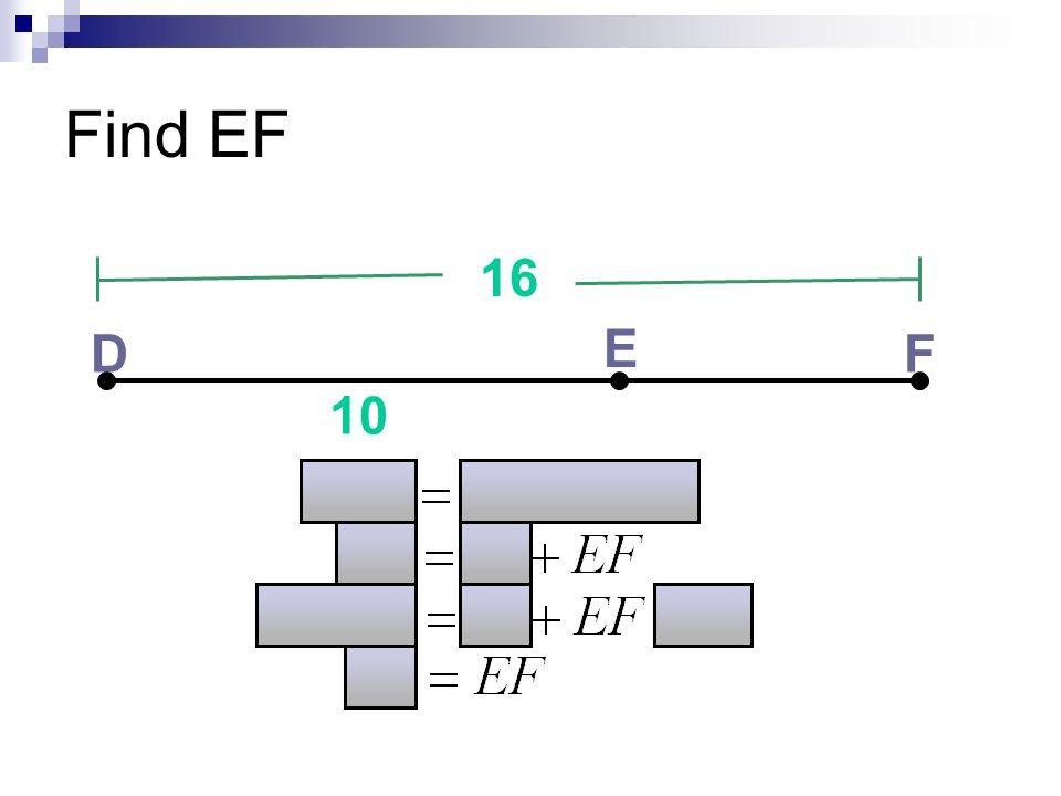 Find EF D E F 16 10