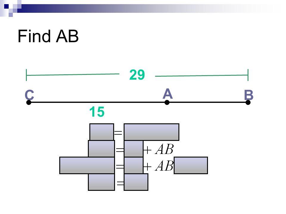Find AB C A B 29 15