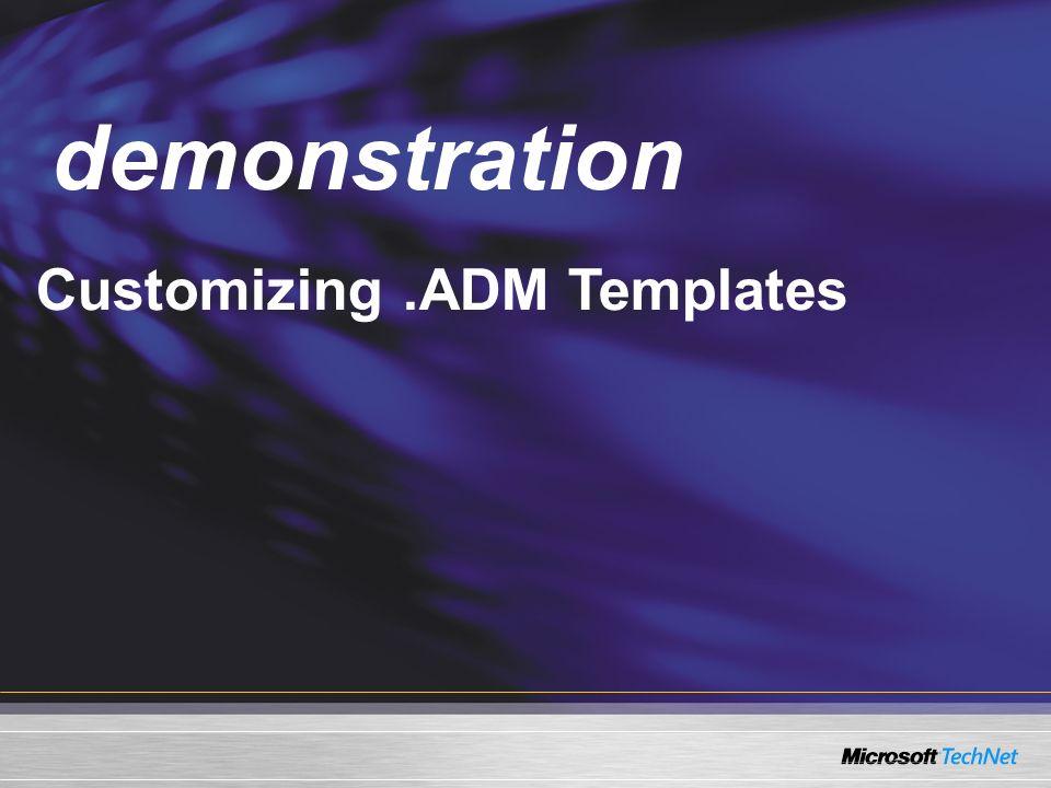 Demo Customizing.ADM Templates demonstration