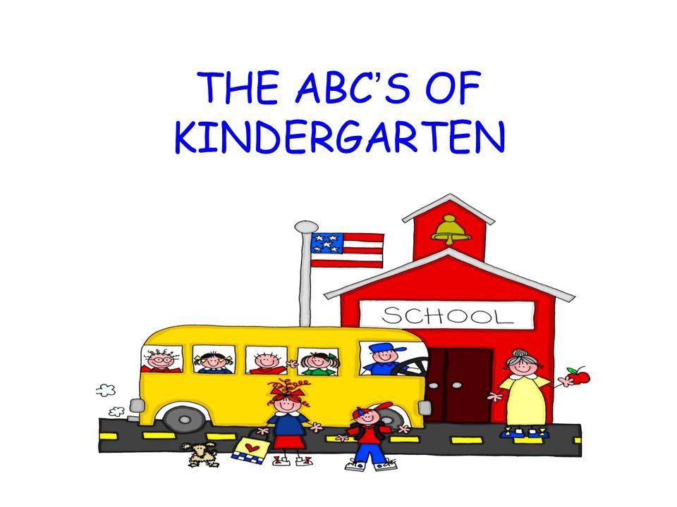 THE ABCS OF KINDERGARTEN
