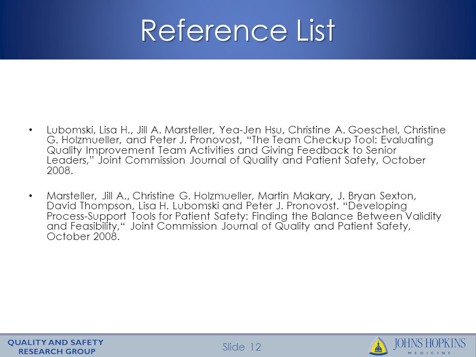 Slide 12 Reference List Lubomski, Lisa H., Jill A.