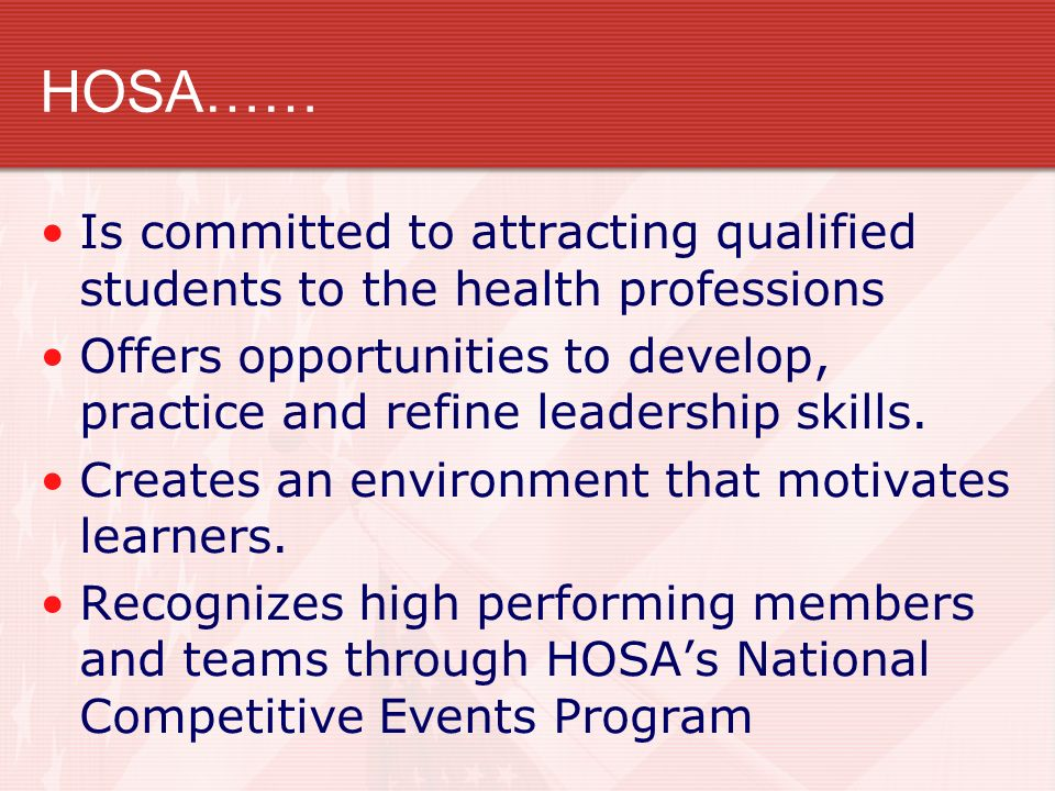 Is committed to attracting qualified students to the health professions Offers opportunities to develop, practice and refine leadership skills. Create