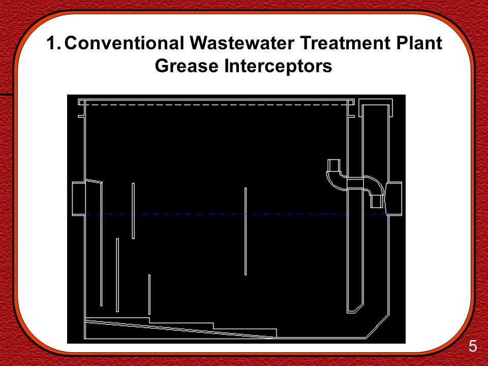 4 1. Conventional Wastewater Treatment Plant Septic Tank
