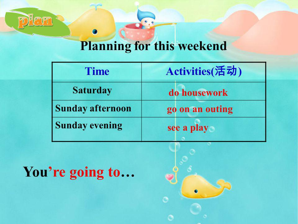 ananfanfan plan pan land sand tank plan for… … plan for the weekend plan for May Day ……