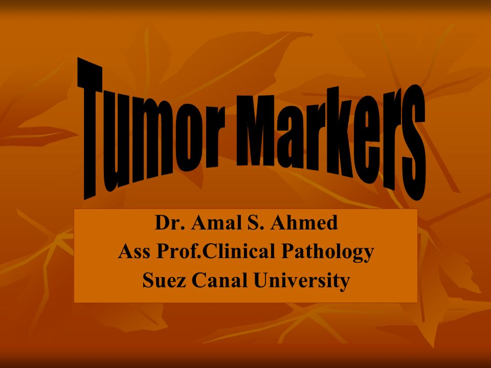 Historical background of tumor markers The first TM reported was Bence Jones protein.