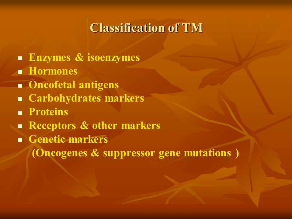 Potential uses of TM Screening in general population Clinical staging of cancer Prognostic indicator for disease progress Evaluation of treatment success Detection the recurrence of cancer Monitoring response to therapy Radioimmunolocalization of tumor