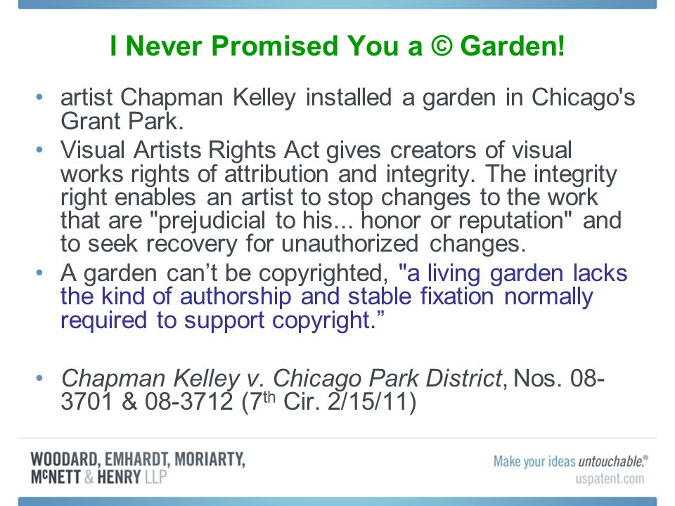 I Never Promised You a © Garden! artist Chapman Kelley installed a garden in Chicago's Grant Park. Visual Artists Rights Act gives creators of visual