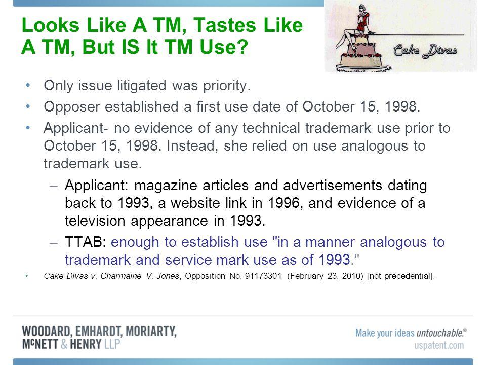 Looks Like A TM, Tastes Like A TM, But IS It TM Use.