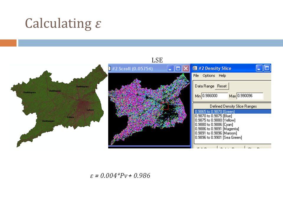 LSE ε = 0.004*Pv + 0.986 Calculating ε
