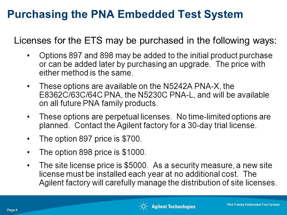 Page 4 PNA Family Embedded Test System Licenses for the ETS may be purchased in the following ways: Options 897 and 898 may be added to the initial pr