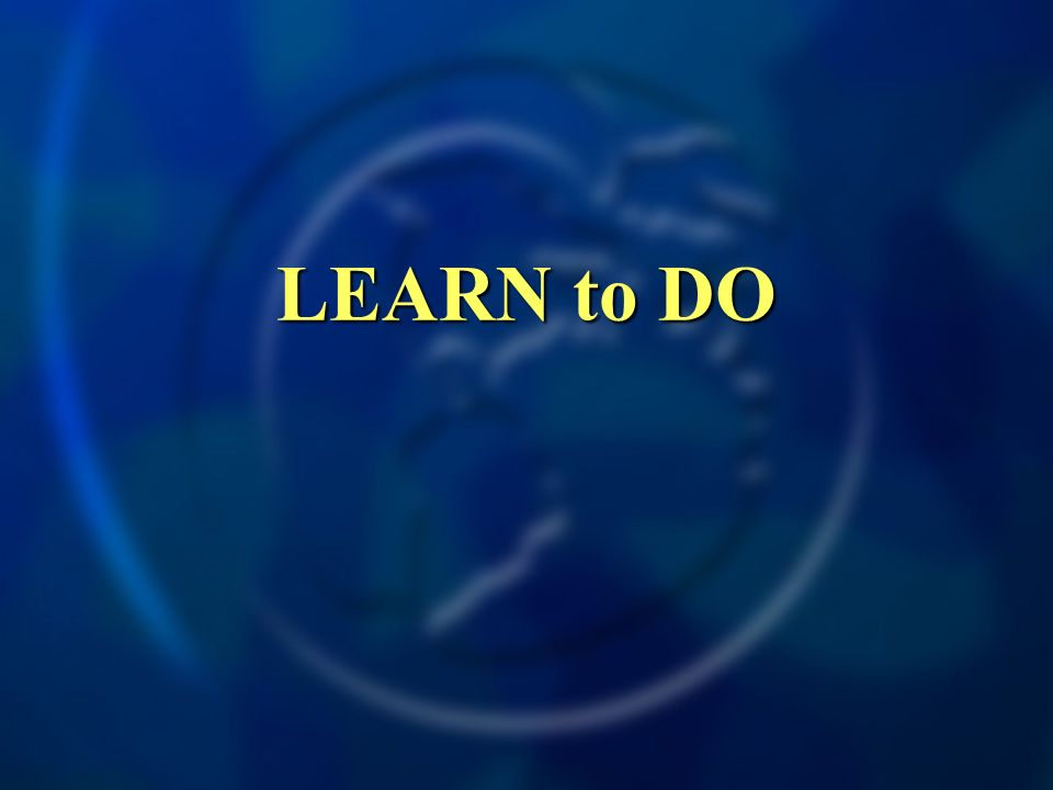 LEARN to DO
