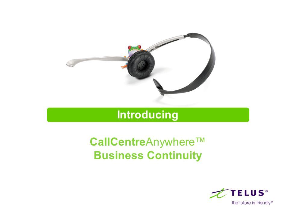 Introducing CallCentreAnywhere Business Continuity