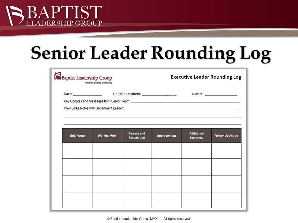 Senior Leader Rounding Log