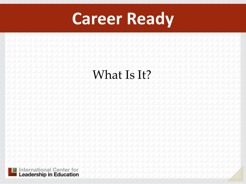 What Is It Career Ready