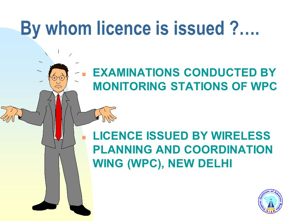 LICENCE - Procedure LICENCE n Procedure Time n Licence Fees n Any Extra Expenditure ?